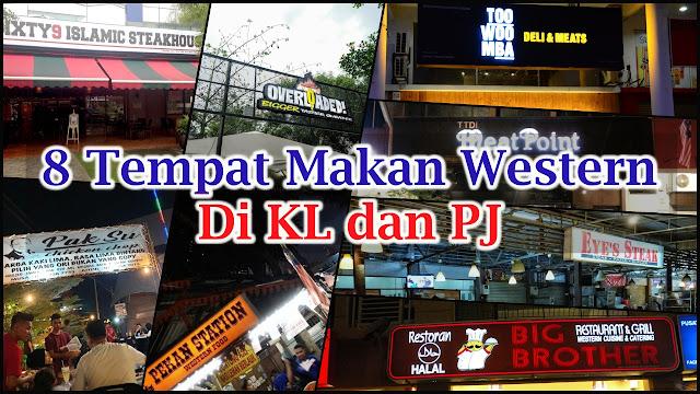 8 Tempat Makan Western Di KL dan PJ