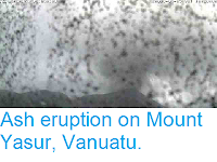 http://sciencythoughts.blogspot.co.uk/2013/04/ash-eruption-on-mount-yasur-vanuatu.html