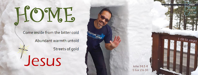 Man standing and waving from the doorway of a large igloo. Text in photo reads: HOME. Come inside from the bitter cold, abundant warmth untold, streets of gold. JESUS.