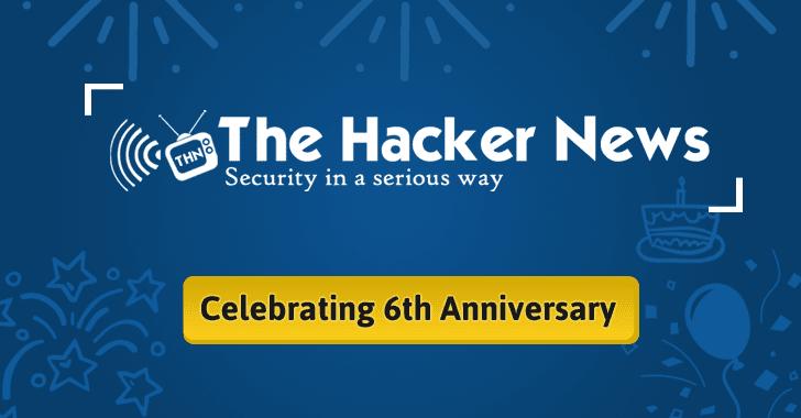 The Hacker News (THN) Celebrates 6th Anniversary