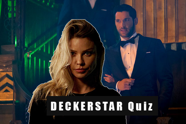 Lucifer - How Well Do you Know The Deckerstar Quiz