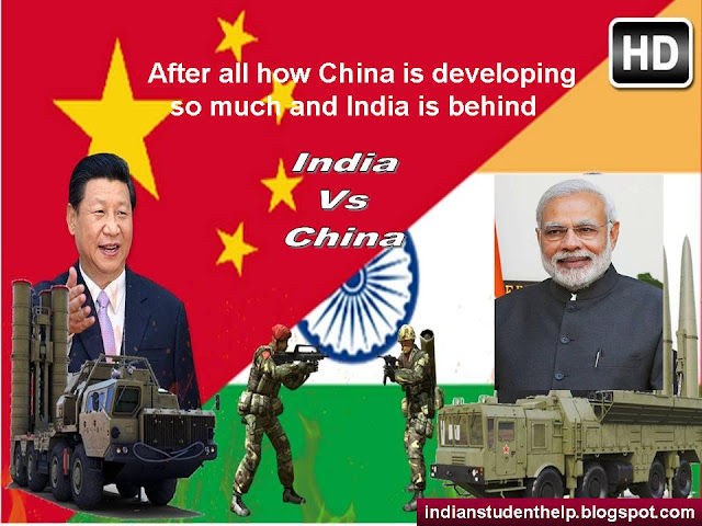 After All How China is Developing So Much And India is Behind (India Vs China)