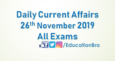 Daily Current Affairs 26th November 2019 For All Government Examinations