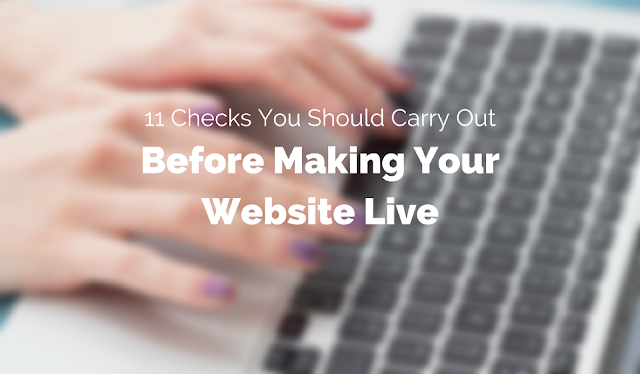 Things to Check Before Making Your Website Live
