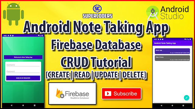 Android Note Taking App Tutorial | Firebase Realtime Database CRUD Example