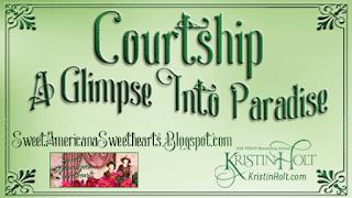 Kristin Holt | Courtship: A Glimpse Into Paradise