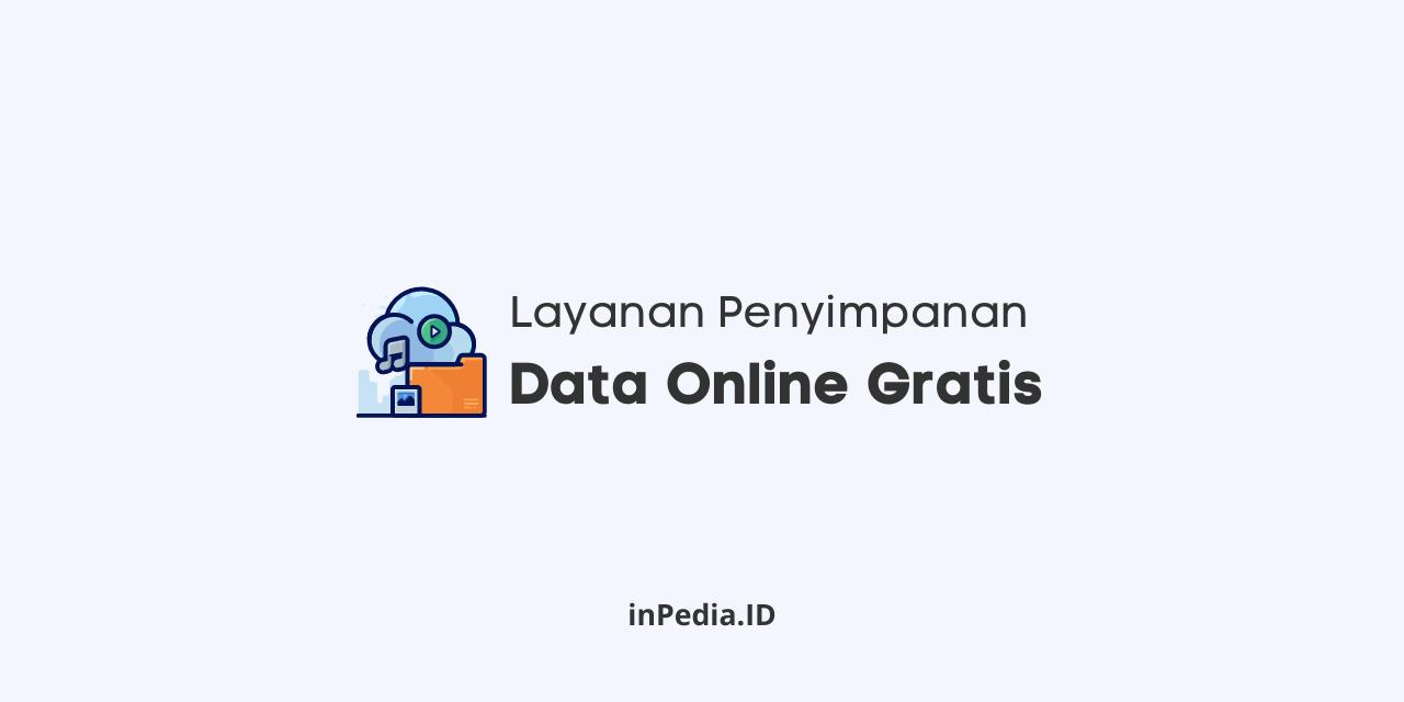 layanan penyimpanan data online gratis, penyimpana file gratis, file hosting online terbaik, situs simpan file online