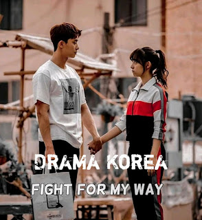 "Download Drama Korea (Drakor) Fight For May Way ""FFMW"" Subtitle Indonesia"