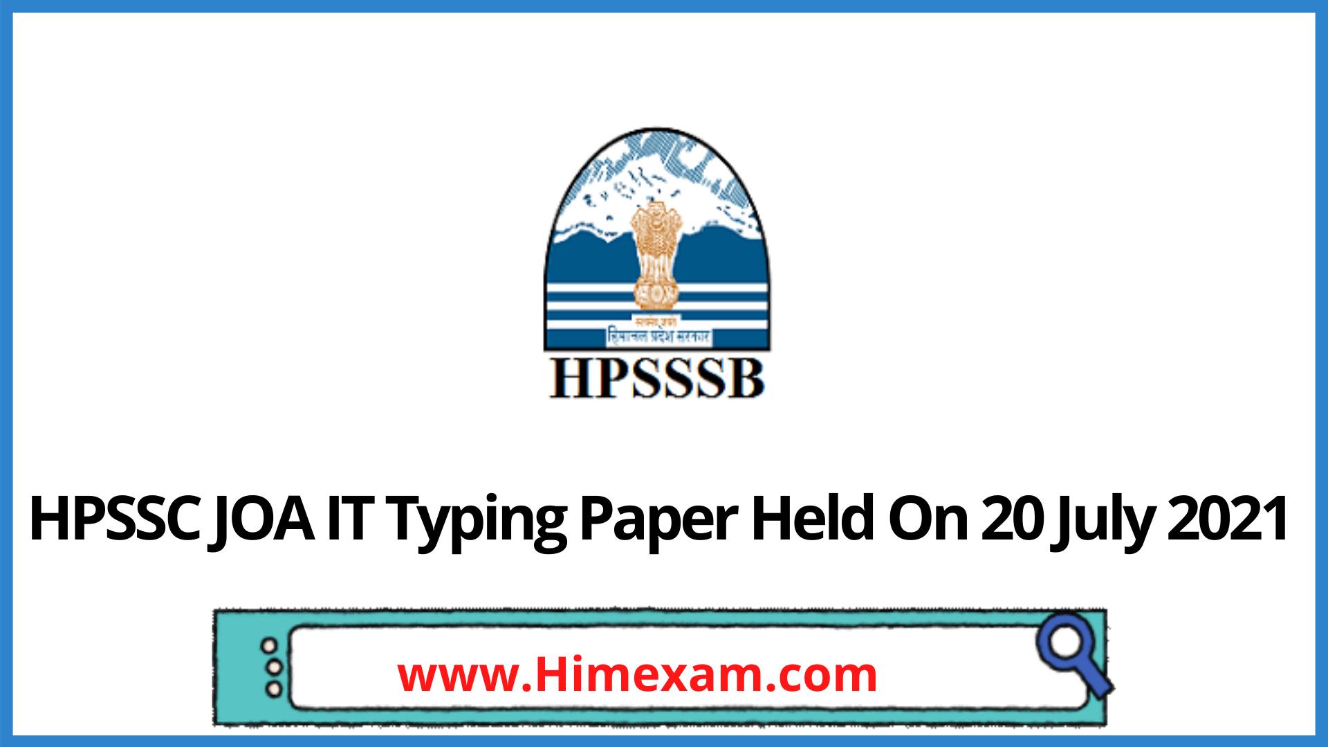 HPSSC JOA IT Typing Paper Held On 20 July 2021