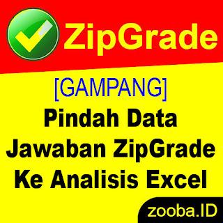 Pindah Jawaban ZipGrade ke Analisis Excel