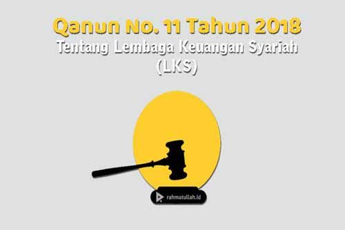 Sudah Kenal dengan Qanun No. 11 Tahun 2018 Tentang Lembaga Keuangan Syariah?