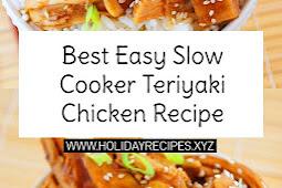 Best Easy Slow Cooker Teriyaki Chicken Recipe
