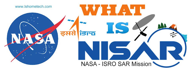 What is NASA-ISRO SAR Mission/Project