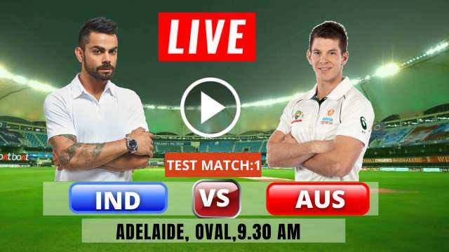 IND vs AUS: 1ST Test match, India tour of Australia 2020-2021