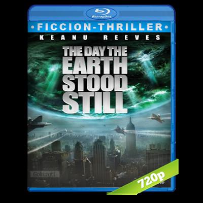 El Dia Que La Tierra Se Detuvo (2008) BRRip 720p Audio Trial Latino-Castellano-Ingles 5.1