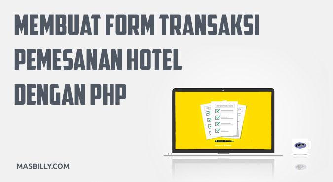 Membuat Program Form Transaksi Pemesanan Sederhana dengan PHP Tanpa Database