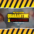 DOWNLOAD MUSIC: Vinsliz ft Chester x Sir Dogoo _ Quarantine
