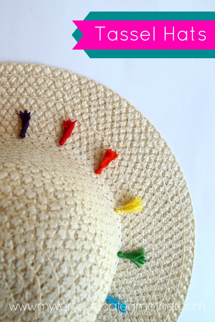 Say it with me, DIY Tassel Hats! A must for your summer wardrobe!