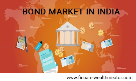 DEBT MARKET – BOND MARKET IN INDIA