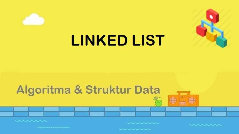 Algoritma : Linked List