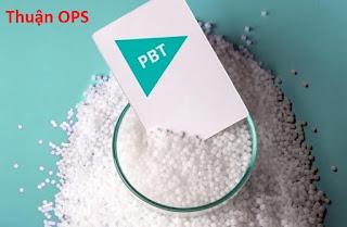 Hạt nhựa Polybutylene terephthalate là gì hay nhựa PBT là gì?