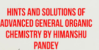 [PDF] DOWNLOAD HINTS AND SOLUTIONS OF ADVANCED GENERAL ORGANIC CHEMISTRY BY HIMANSHU PANDEY