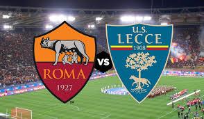 موعد مباراة روما وليتشي بث مباشر بتاريخ 23-02-2020 الدوري الايطالي