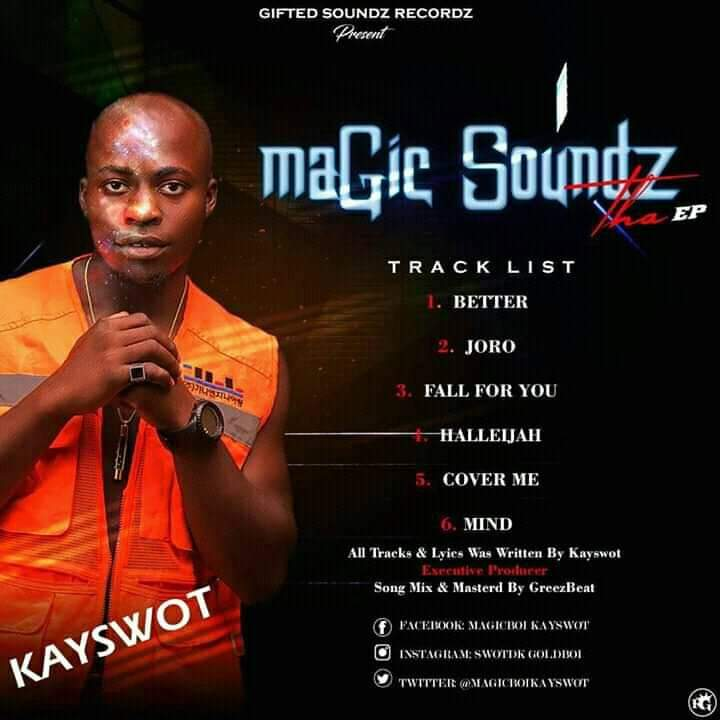 [EP] Kayswot Magicboi - Magic soundz the EP - 6 tracks #Arewapublisize