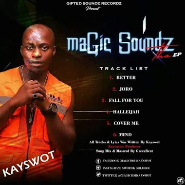 [EP] Kayswot Magicboi - Magic soundz the EP - 6 tracks #Arewapublisize