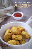 Eggless Cauliflower Tot (BAKED)