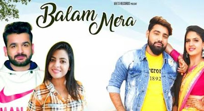 Balam Mera Song Lyrics - Mohit Sharma