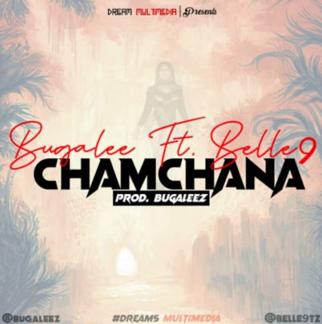 Bugalee X BELLE 9 – CHAMCHANA download mp3