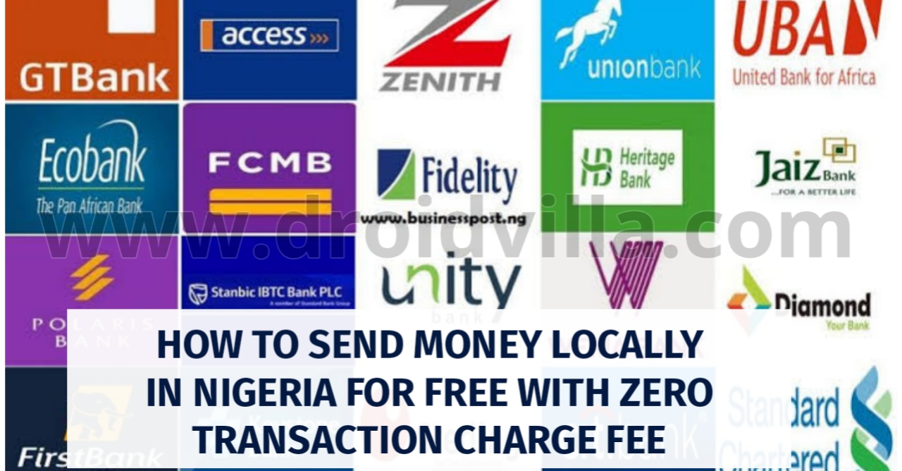 how-to-send-money-to-all-banks-in-nigeria-for-free-with-zero-transaction-charge-fee-droidvilla-technology-solution-android-apk-phone-reviews-technology-updates-tipstricks