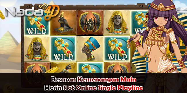 Besaran Kemenangan Main Mesin Slot Online Single Playline