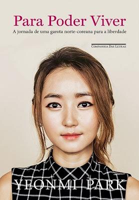 Para poder viver – A jornada de uma garota norte-coreana para a liberdade (Yeonmi Park e MaryanneVollers)