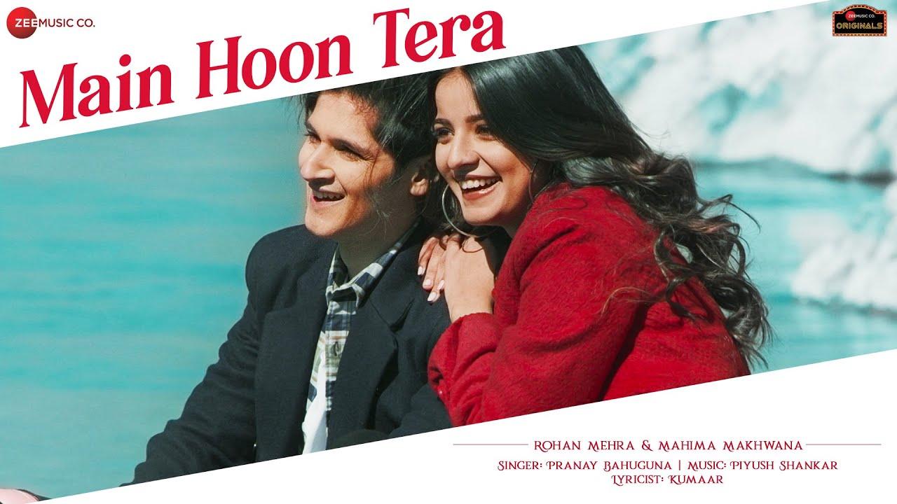 Main Hoon Tera Lyrics Piyush Shankar X Pranay Bahuguna | Hindi Song Lyrics In English