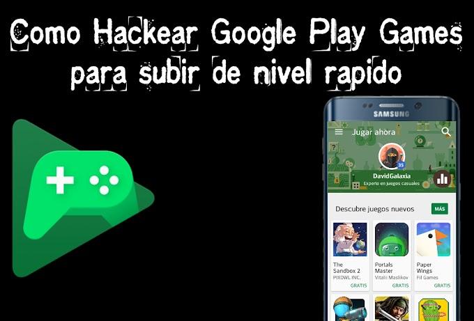 Como Hackear Google Play Games para subir de nivel rapido