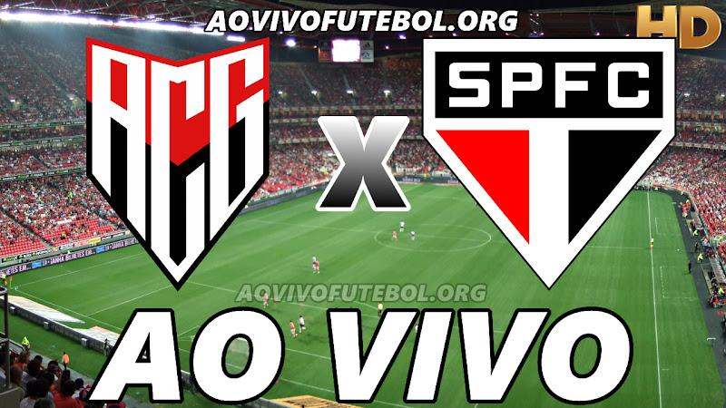 Assistir Atlético Goianiense vs São Paulo Ao Vivo HD