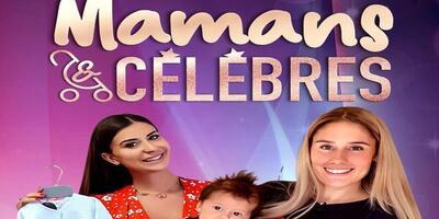 Mamans et Célèbres Saison 2 Episode 7 du Mardi 25 août 2020 replay streaming