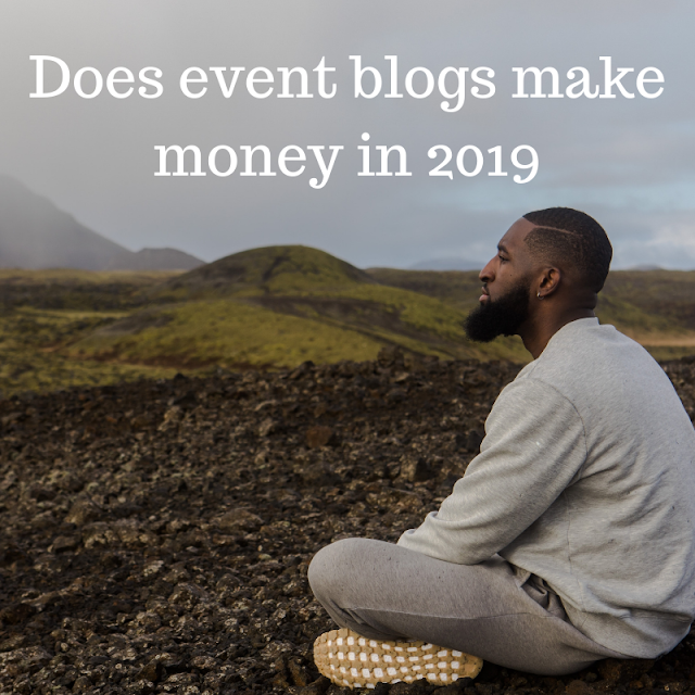What is Event Blogging  Does event blogs make Money in 2019