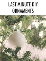 Last-Minute DIY Christmas Ornaments