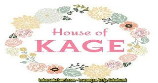 Lowongan Kerja House Of Kage Sukabumi Terbaru