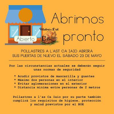 Apertura de Pollastres a l'ast Ca Iaio de nuevo el 23 de mayo