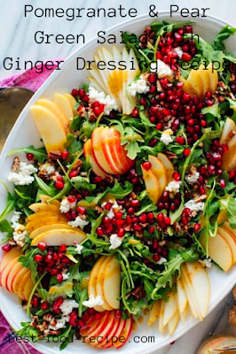 Pomegranate & Pear Green Salad with Ginger Dressing Recipe
