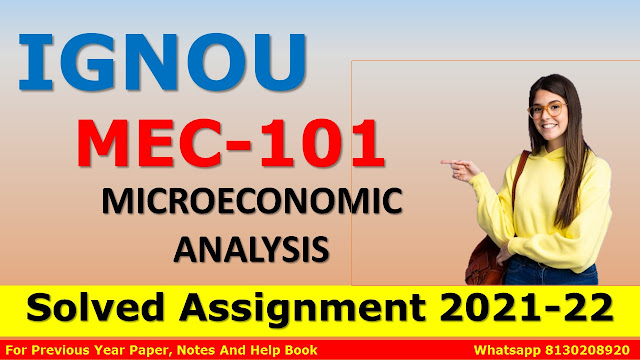 MEC 101 MICROECONOMIC ANALYSIS Solved Assignment 2021-22