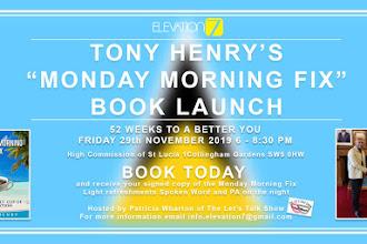 "Tony Henry's ""Monday Morning Fix"" Book Launch"