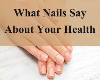 What Nails Say About Your Health