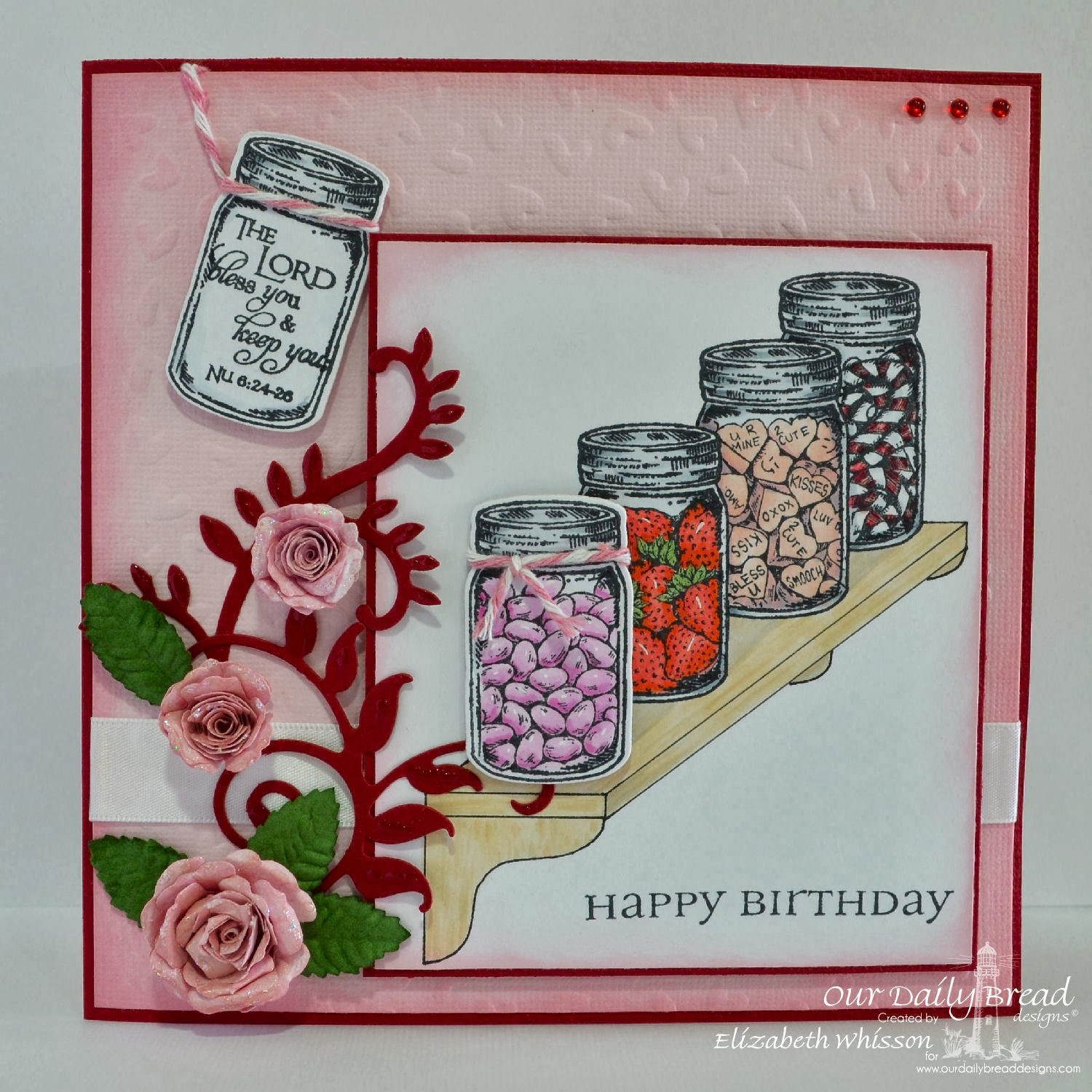 Our Daily Bread Designs, Canning Jars, Canning Jar Fillers, All Occasion Sentiments, Bookmarks-Scripture, ODBD Custom Canning Jar Dies, Elizabeth Whisson