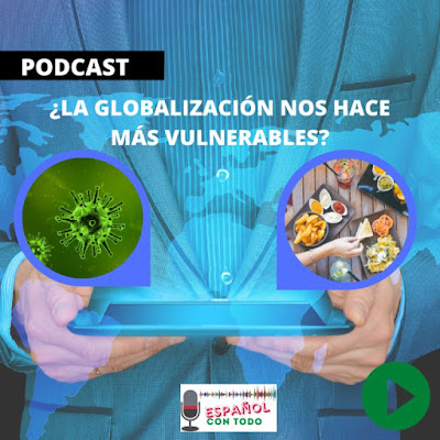 La globalización nos hace más vulnerables
