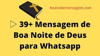 Mensagem de Boa Noite de Deus para Whatsapp